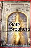 Gate Breakers, Fleming, Stanley F., 158930098X