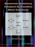 Biomimetic Oxidations Catalyzed by Transition Metal Complexes, , 1860940986