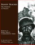 Bloody Beaches: the Marines at Peleliu, Gordon Gayle, 1482030993