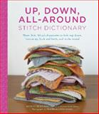 Up, Down, All-Around Stitch Dictionary, Wendy Bernard, 1617690996