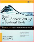 Microsoft SQL Server 2005 Developer's Guide, Otey, Michael and Otey, Denielle, 0072260998