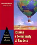 Joining a Community of Readers : A Thematic Approach to Reading, Alexander, Roberta and Lombardi, Jan, 0321050991