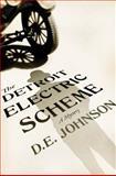 The Detroit Electric Scheme, D. E. Johnson, 1250050995