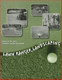 Lawn Ranger Landscaping Practice Set with GL Software 25th Edition