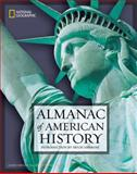 National Geographic Almanac of American History, John Thompson and James Miller, 1426200994