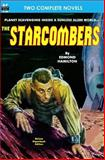 The Starcombers, the and Year That Stardust Fell, Edmond Hamilton and Raymond F. Jones, 1612870996