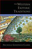 The Western Esoteric Traditions, Nicholas Goodrick-Clarke, 0195320999