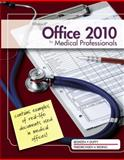 Microsoft® Office 2010 for Medical Professionals, Beskeen, David W. and Duffy, Jennifer, 1111820996