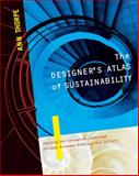 The Designer's Atlas of Sustainability, Thorpe, Ann, 1597260991