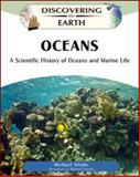 Oceans : A Scientific History of Oceans and Marine Life, Allaby, Michael, 0816060991