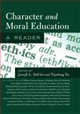 Character and Moral Education, Joseph L. DeVitis and Tianlong Yu, 1433110997