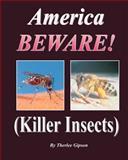America Beware!, Therlee Gipson, 1478380993