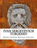 Ivan Sergeyevich Turgenev, Second Volume, Ivan Sergeyevich Turgenev, 1499620993