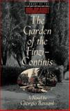 The Garden of the Finzi-Continis, Bassani, Giorgio, 1567310990