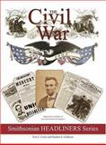 The Civil War, 1861-1865, Eric Caren and Stephen A. Gorman, 1574000993