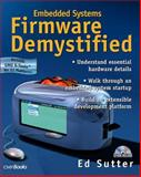 Embedded System Firmware Demystified, Sutter, Ed, 1578200997