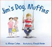 Jim's Dog Muffins, Miriam Cohen, 1595720995