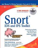 Snort Intrusion Detection and Prevention Toolkit, Baker, Andrew, 1597490997