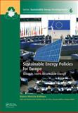 Sustainable Energy Policies for Europe : Towards 100% Renewable Energy, Rainer Hinrichs-Rahlwes, 0415620996