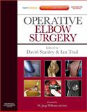 Operative Elbow Surgery, Stanley, David and Trail, Ian, 0702030996