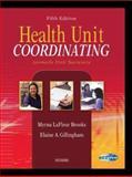 Health Unit Coordinating, LaFleur Brooks, Myrna and Gillingham, Elaine A., 0721600999