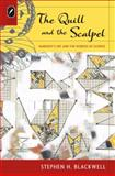 The Quill and the Scalpel : Nabokov's Art and the Worlds of Science, Blackwell, Stephen H., 0814210996