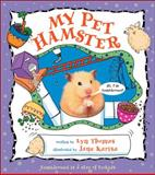 My Pet Hamster, Lyn Thomas, 1553370996