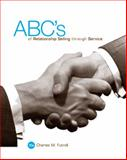 ABC's of Relationship Selling Through Service, Futrell, Charles M., 0073380997