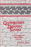 Quiegolani Zapotec Syntax : A Principles and Parameters Account, Black, Cheryl A., 1556710992