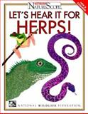Let's Hear It for Herps!, National Wildlife Federation Staff, 0070470995