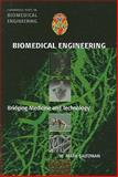Biomedical Engineering 1st Edition