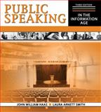 Public Speaking in the Information Age, Haas, John and Smith, Laura Arnett, 0757560997