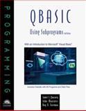 QBasic Using Subprograms, Quasney, James S. and Foreman, Roy O., 0760050996