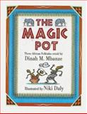 The Magic Pot, Mbanze, Dinah M., 0795700997