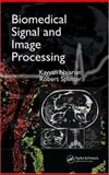 Biomedical Signal and Image Processing, Najarian, Kayvan and Splinter Robert, 0849320992