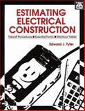 Estimating Electrical Construction, Tyler, Edward J., 091046099X