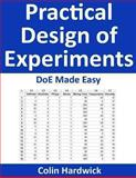 Practical Design of Experiments, Colin Hardwick, 1482760991