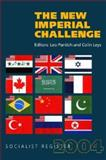 The New Imperial Challenge : Socialist Register 2004, , 1583670998