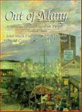 Out of Many Combined : A History of the American People, Faragher, John Mack and Buhle, Mari Jo, 013191099X