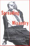 Spreading Misandry : The Teaching of Contempt for Men in Popular Culture, Nathanson, Paul and Young, Katherine K., 0773530991