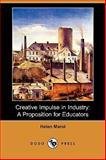 Creative Impulse in Industry, Helen Marot, 1409960994