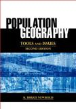 Population Geography : Tools and Issues, Newbold, K. Bruce, 1442220996