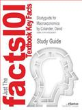 Studyguide for Macroeconomics by David Colander, ISBN 9780077387471, Reviews, Cram101 Textbook and Colander, David, 1490290990