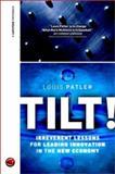 Tilt! - Irreverent Lessons for Leading Innovation in the New Economy 9781841120997