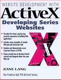 ActiveX All in One : A Web Developer's Guide with CD-ROM, Lang, Zane, 0136190995