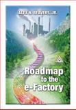 Manufacturing Automation and Integration : Preparing for the E-Factory, Beaver, Alex, 0849300991