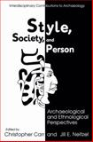 Style, Society, and Person : Archaeological and Ethnological Perspectives, , 1489910999