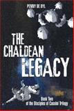 The Chaldean Legacy, Penny De Byl, 1499050992