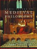 Basic Issues in Medieval Philosophy : Selected Readings Presenting Interactive Discourses among the Major Figures, Tweedale, 1551110997