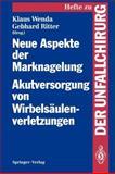 Neue Aspekte der Marknagelung Akutversorgung Von Wirbelsäulenverletzungen : Mainzer Symposium in Zusammenarbeit Mit der Arbeitsgemeinschaft Für Osteosynthesefragen Am 7. und 8. Februar 1992, , 3540570993